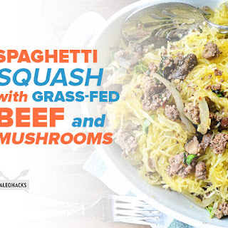 Spaghetti Squash with Grass-Fed Beef and Mushrooms