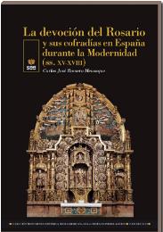 LIBRO: La devoción del Rosario y sus cofradías en España durante la Modernidad (ss. XV-XVIII)