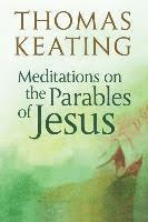MEDIATIONS ON THE PARABLES OF JESUS