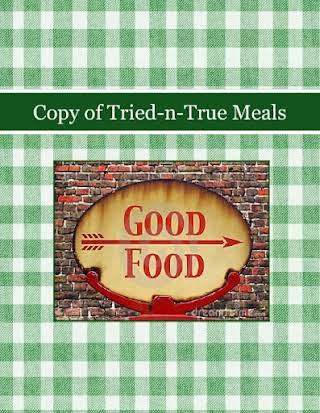 Copy of Tried-n-True Meals