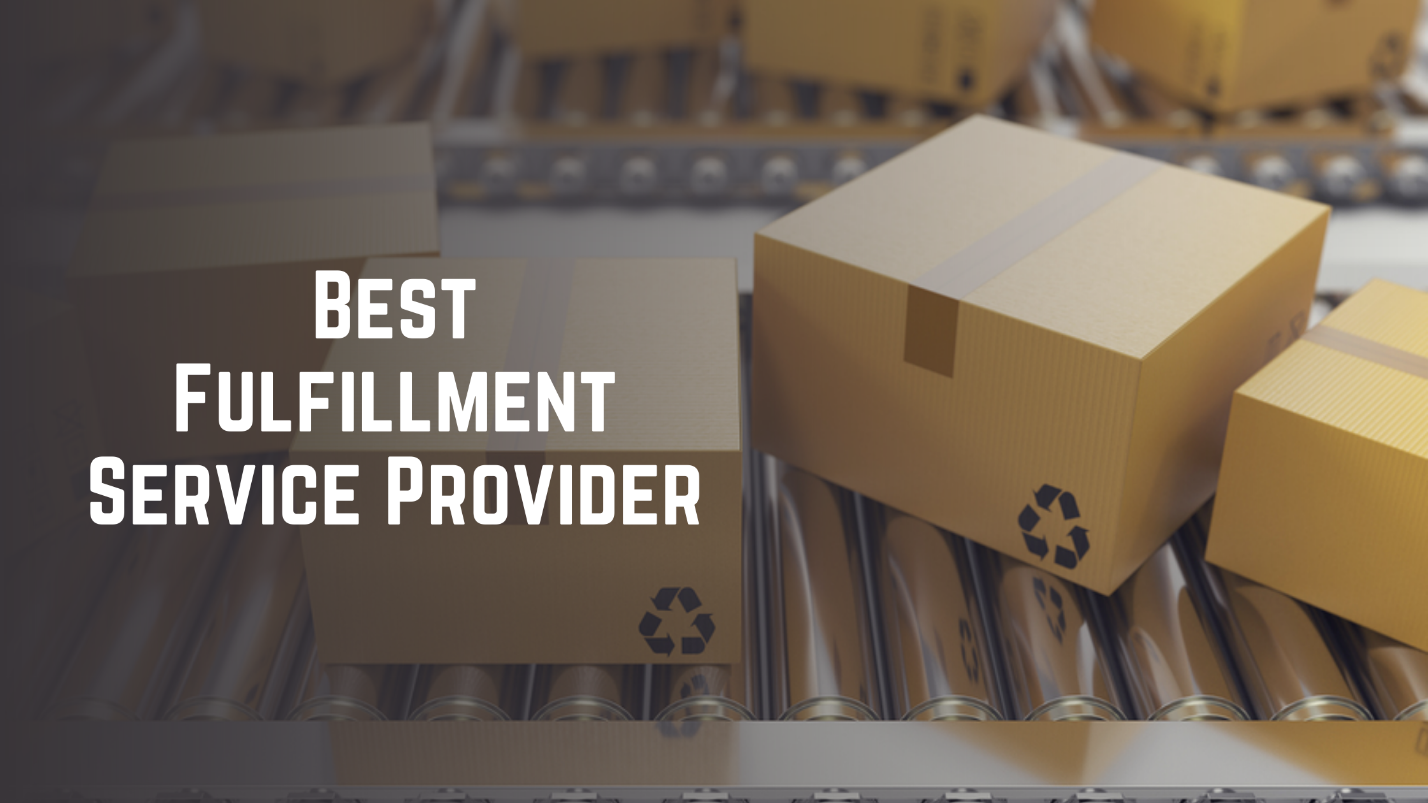 Best Fulfillment Services Provider