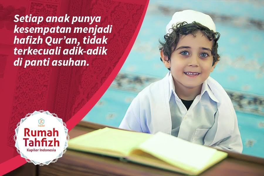 Bantu Adik panti Menjadi Hafizh Qur'an Bersama Kapiler
