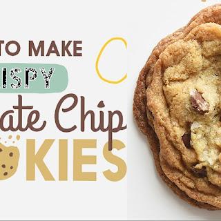 Crispy Chocolate Chip Cookies.