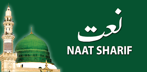 Naat Sharif - Famous Islamic Naat Collection 2018 - Apps on