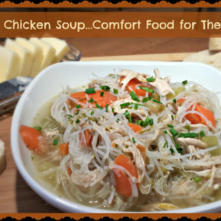 Mom's Chicken Soup…Comfort Food for The Soul.