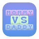Baby First Word MommyvsDaddy (game)