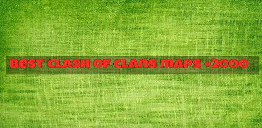 Best Clash of clans maps for PC