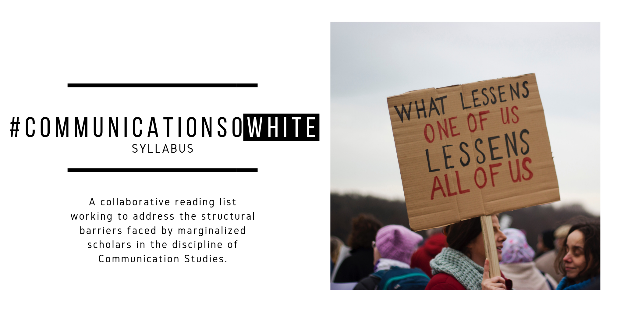 A collaborative reading list working to address the structural barriers faced by marginalized scholars in the discipline of Communication Studies.