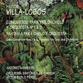 Villa-Lobos: Cello Concertos Nos. 1 & 2 - Fantasia for Cello and Orchestra