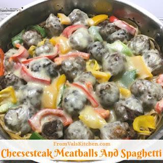 Cheesesteak Meatballs And Spaghetti.
