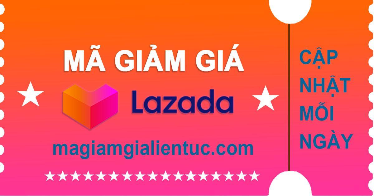Mã Giảm Giá Lazada Khuyến Mãi mới nhất Tháng 05/2020