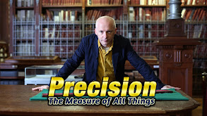 Precision: The Measure of All Things thumbnail