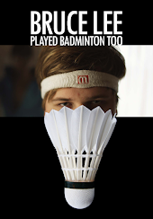 Bruce Lee Played Badminton Too