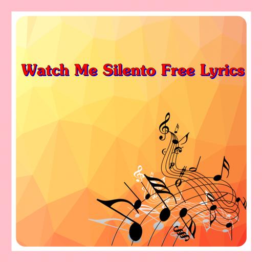 Watch Me Silento Free Lyrics