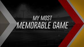 My Most Memorable Game thumbnail