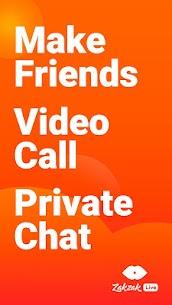 ZAKZAK LIVE: Live Video Chat & Meet Strangers 1