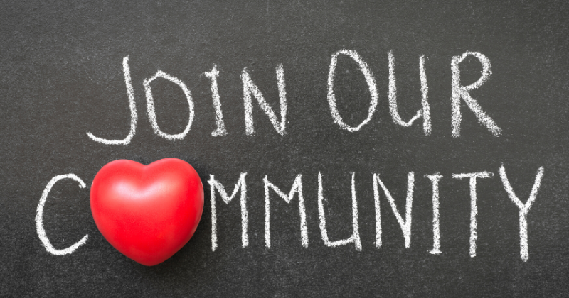 """Image that says: Join our Community (the """"o"""" in community is heart shaped)"""
