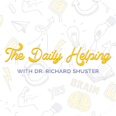The Daily Helping with Dr. Richard Shuster