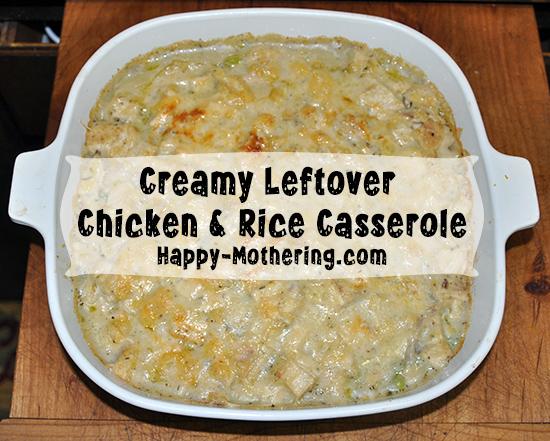 Creamy Leftover Chicken & Rice Casserole Recipe
