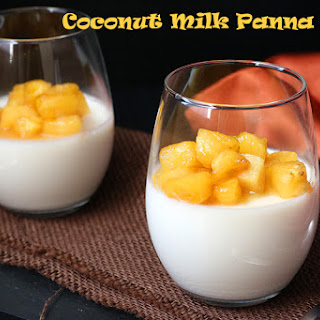 Coconut Milk Panna Cotta with Pineapple Glaze