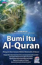 Bumi itu Al-Qur'an | RBI