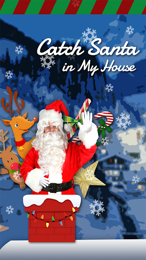 Catch Santa in My House