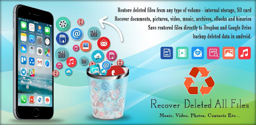 Recover Deleted All Files, Video Photo and Contact - Apps on