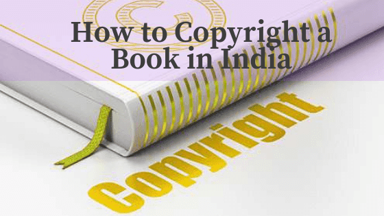 How to copyright a book in india