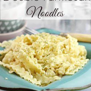 Double Parmesan Noodles