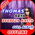 Lagu Berbeza Kasta Thomas Arya Offline Full Album icon