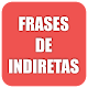 Frases de Indiretas para Status - Frases Indiretas APK