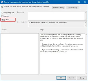 Disabled Turn on process scanning whenever real-time protection is enabled policy