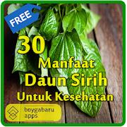 30 Manfaat daun Sirih