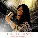 Thency Dennis Radio