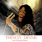 Thency Dennis Radio