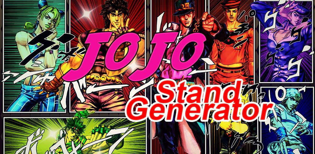 JoJo Stand Generator 3 0 0 Apk Download - com atanor