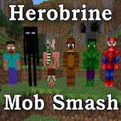 Herobrine Mob Smash