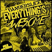 Everything's Awesome (feat. Evidence & Awar)