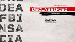 Declassified: Untold Stories of American Spies thumbnail
