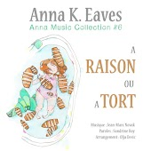 A raison ou à tort (Anna Music Collection #6)
