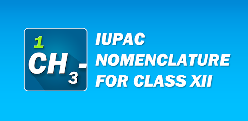 IUPAC Nomenclature For Class 12 Chemistry - Apps on Google Play