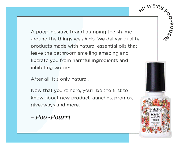 Poo-Pourri's welcome email copy.