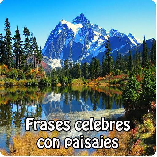 Frases Celebres Con Paisajes Apps En Google Play