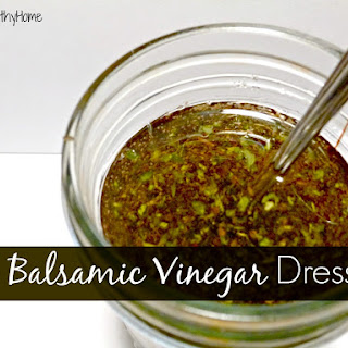 Balsamic Vinegar Dressing.