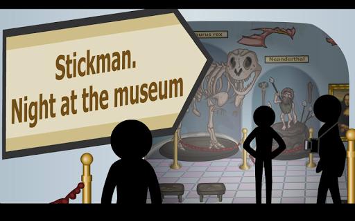 Stickman Night at the museum