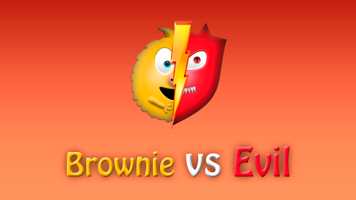 Brownie Vs Evil