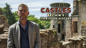 Castles: Britain's Fortified History thumbnail