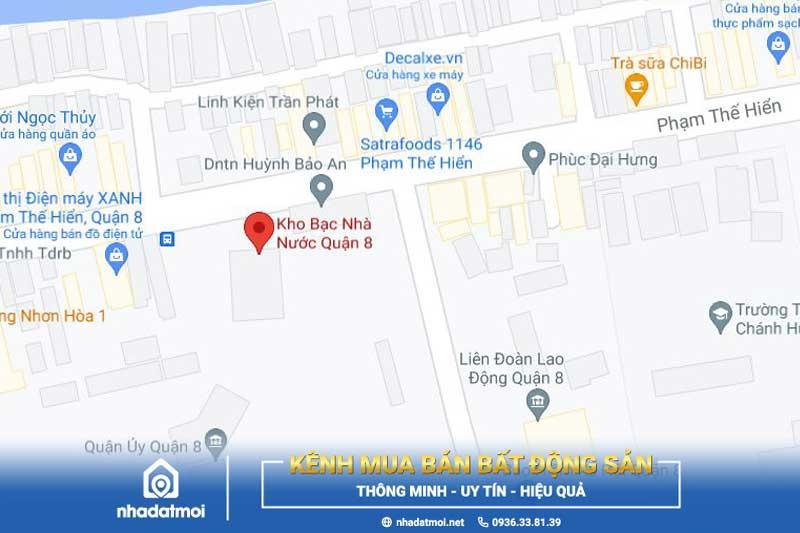 Trụ sở làm việc của Kho bạc quận 8 nằm tại số: 1075 Phạm Thế Hiển, Phường 5, Quận 8, TP.HCM.