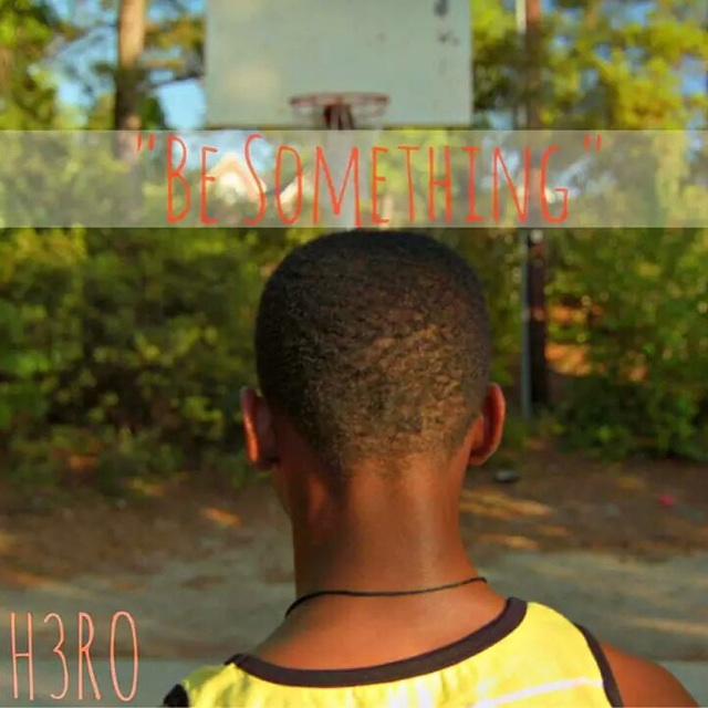 "H3RO (@yourh3ro) Dropped the Visuals to His ""Be Something"" Single"