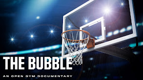 The Bubble: An Open Gym Documentary thumbnail